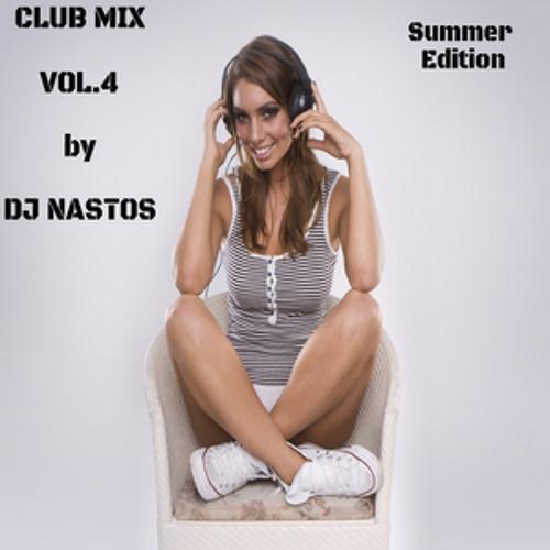 DJ NASTOS CLUB MIX vol.4  (Summer Edition)