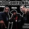 Chicão Mc part: Dejah e Afroragga 500 contra noiz  produção João Junior