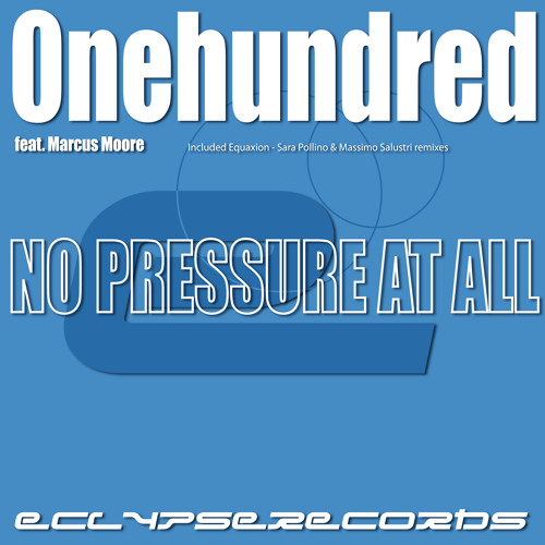 0nehundred feat. Marcus Moore- No Pressure At All - Bundle demo