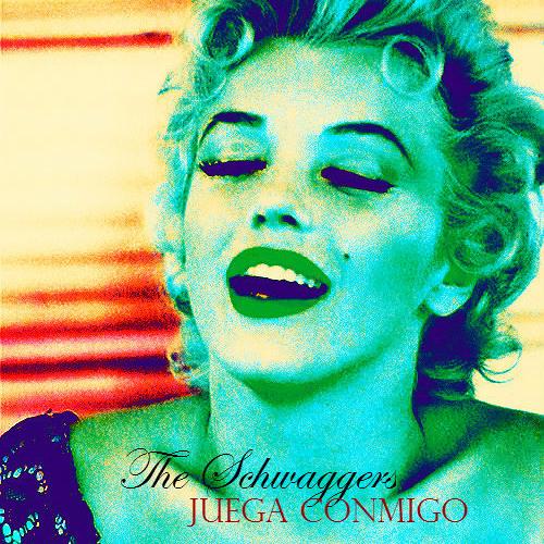 The Schwaggers - Juega Conmigo