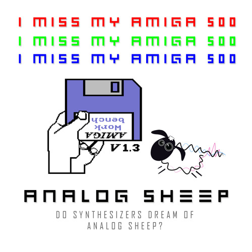 I Miss My Amiga 500