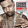 Chinx Drugz-We Up In Here (Feat. Ace Hood)