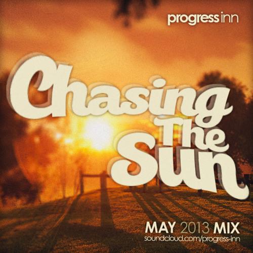 Progress Inn - Chasing the Sun Mix