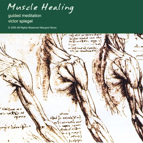 Muscle Healing: Guided Visualization