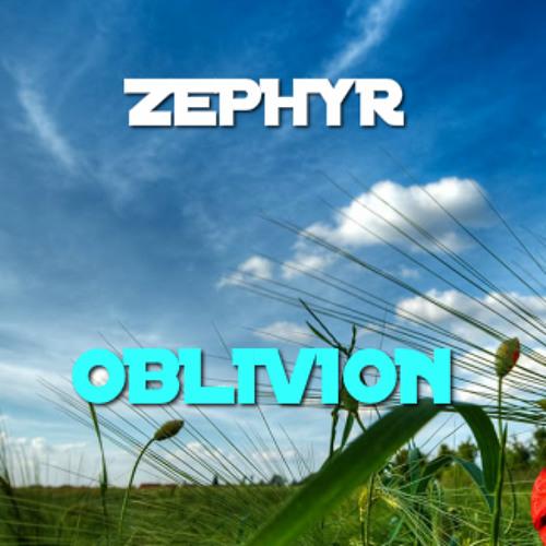 Zephyr - Oblivion (Original Mix)