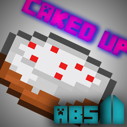 Caked Up by ABS