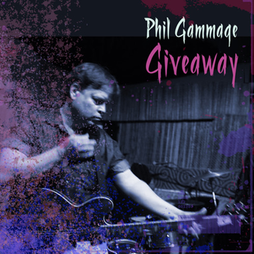 Giveaway - Phil Gammage