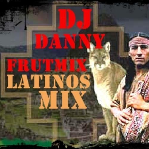 Latinomix dj danny frutimix 2013