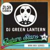 HARD SUMMER FUTURE STARS MINI-MIX #3: GREEN LANTERN