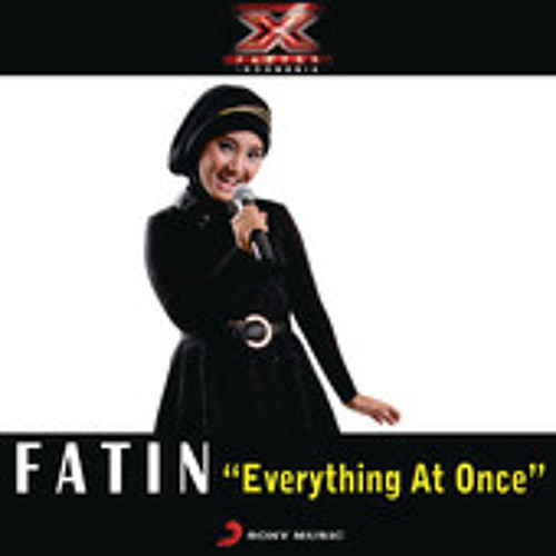 Fatin Shidqia Lubis - Everything At Once