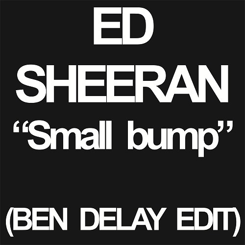 ES - SMALL BUMP (BEN DELAY EDIT)