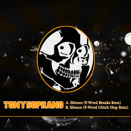 TonySoprano - Silence (F-Word Glitch Hop Remix)