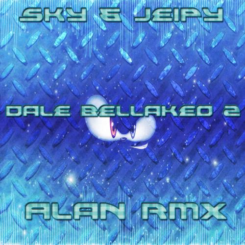 Sky & Jeipy - Dale Bellakeo 2 - Alan Rmx - Acapella Mix