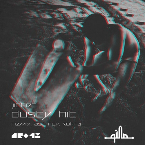 [SNIPPET]_Jitter_-_Dusty_Hit_(_Ash_Roy_Remix_)_Qilla_Records