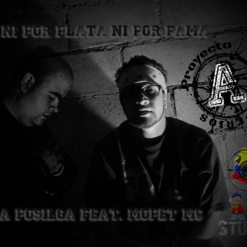 Ni Por Plata Ni Por Fama - La Posilga feat. Mopet Mc