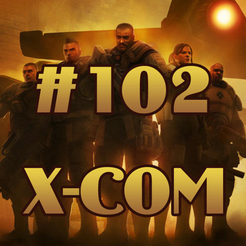 102. X-COM Podcast Desconhecido