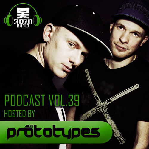 The Prototypes Present 'The Shogun Audio Podcast' - May 2013