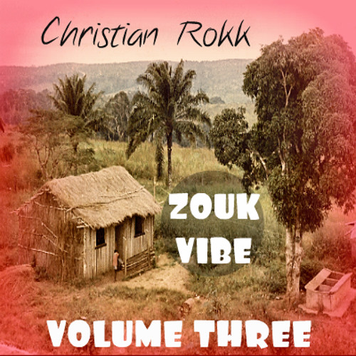 ZOUK VIBE VOLUME 3