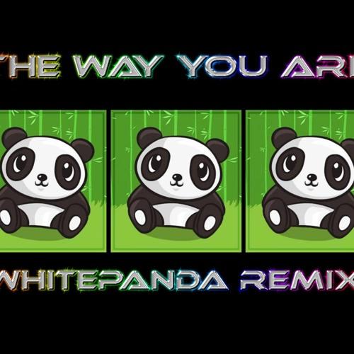 the way you are(WHITEPANDA Remix)