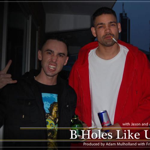B-Holes Like Us 5-19-2013