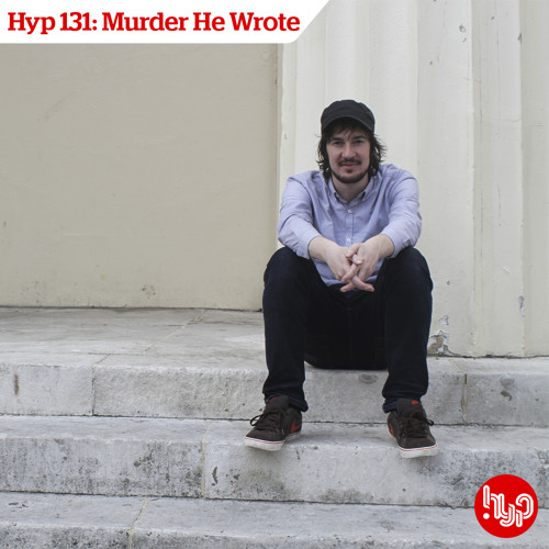 Hyp 131: Murder He Wrote