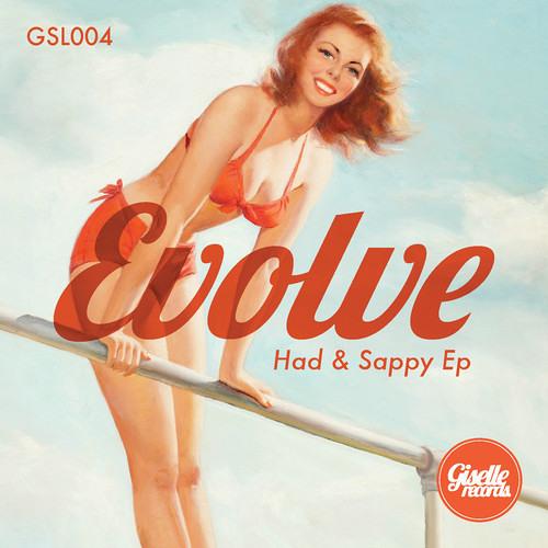 Evolve - Had & Sappy (HRN Remix) • Giselle Records •