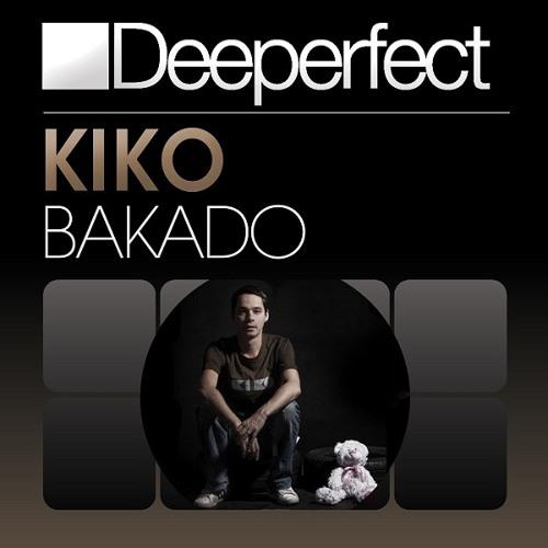 Kiko - Bakado (Original Mix)