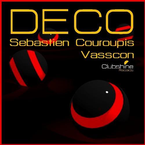 Sebastien Couroupis & Vasscon - Deco (Original Mix)