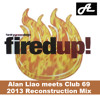 Funky Green Dogs - Fired Up (Alan Liao meets Club 69 2013 Reconstruction Mix)