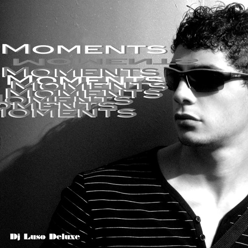 Luso Deluxe Feat Simone - Caminando On The Moments (Dj Luso Deluxe Moments Remix)