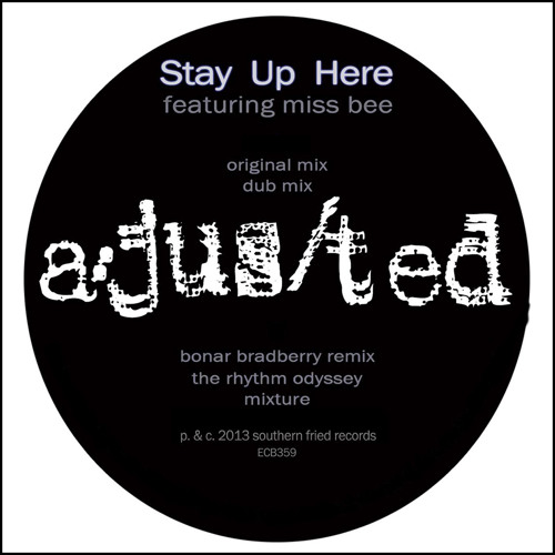A/Jus/Ted feat. Miss Bee - Stay Up Here (The Rhythm Odyssey Mixture)
