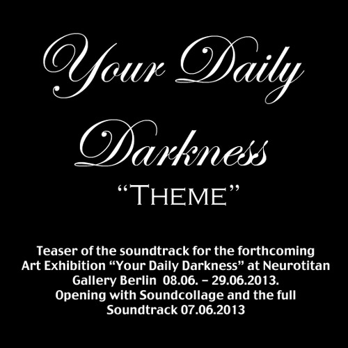 Steve Morell - Your Daily Darkness - Theme