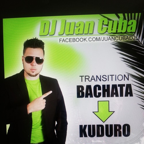 Bachata meets Kuduro (Transition 128 - 140 by DJ Juan Cuba)