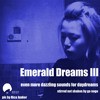 Emerald Dreams Volume 3  (go nogo mesh mix)