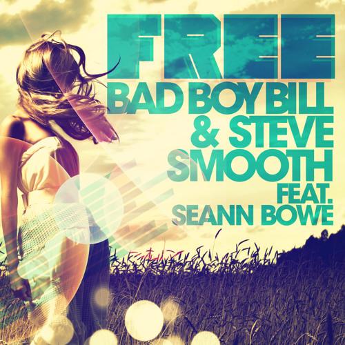 Bad Boy Bill & Steve Smooth feat. Seann Bowe - Free (DJ Bam Bam Remix) [Teaser]