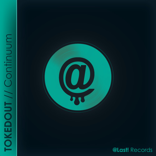 TOKEDOUT // Continuum (Original Mix) [Teaser]