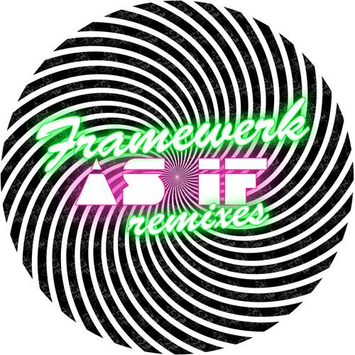 Framewerk - As if (Alceen remix) OUT NOW!!!