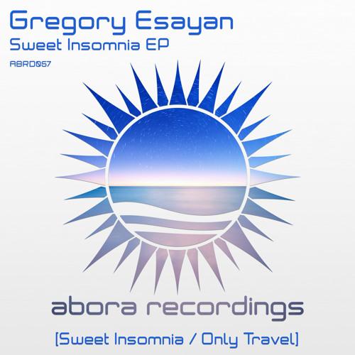 Gregory Esayan - Only Travel (Original Mix)