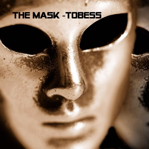 _THE MASK  _ TOBESS _