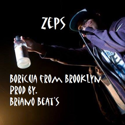 ZEPS - Boricua from Brooklyn