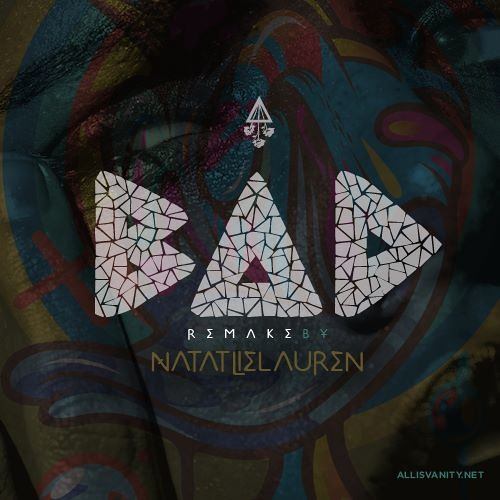 Natalie Lauren (fka Suzy Rock) - Bad (Remake)