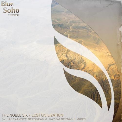 The Noble Six - Lost Civilization (Original Mix) [Blue Soho] Preview