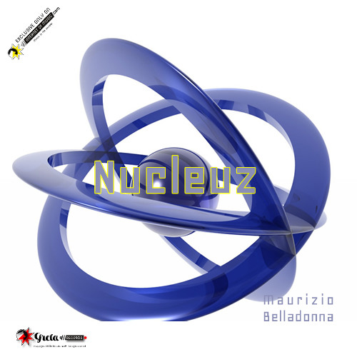 Nucleuz - Maurizio Belladonna - Internet Of Music.com