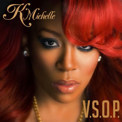 K. Michelle - V.S.O.P.