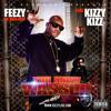 Feezy Da Main Man feat. Kizzy Kizz - You Know Wassup