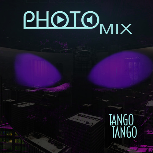 PHOTO MiX  -  Tango Tango
