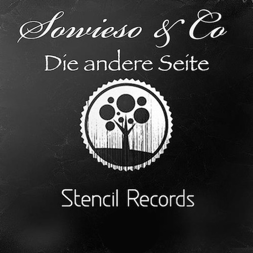 Sowieso & Co - Die andere Seite (Stencil Records)