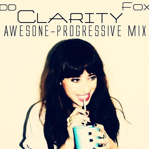 Zedd Ft. Foxes - Clarity -Awesone-Progressive mix-Label: Awesone Recordings
