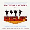 """Secondary Modern """"You're Going to Lose That Girl"""" (The Beatles)"""