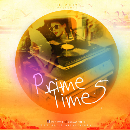 Dj Puffy - Prime Time Podcast [ Vol.5 ]